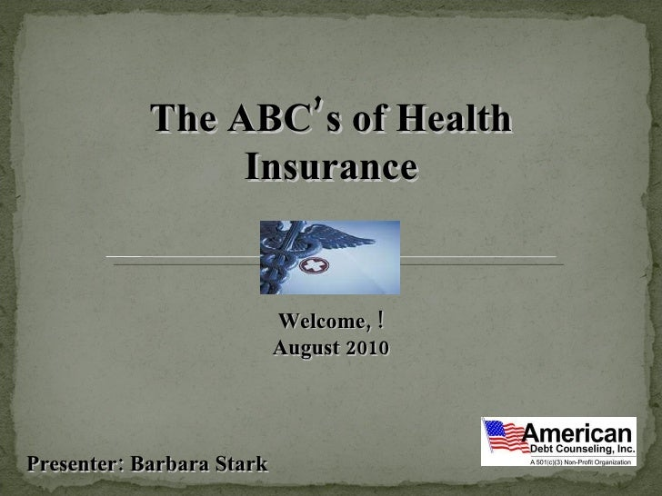 The ABC's of Health Insurance