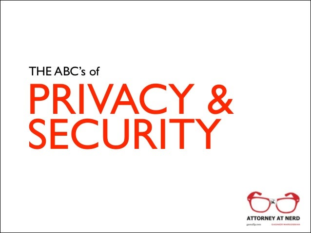 ABC's of Privacy and Security