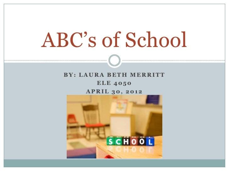 Abc's of school - Laura Beth Merritt