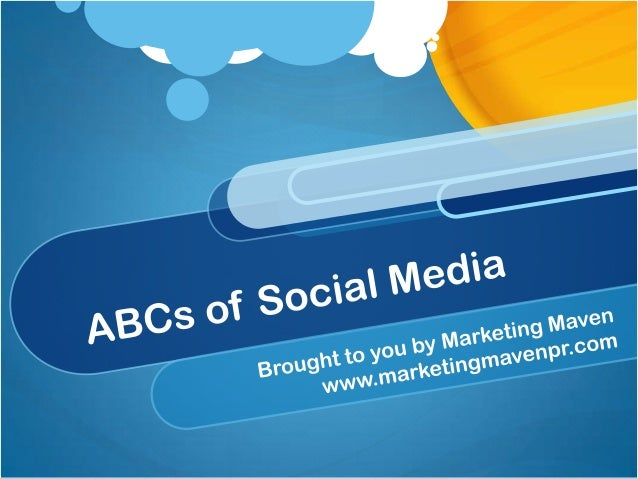 ABCs of Social Media by Marketing Maven