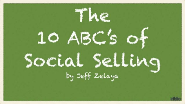 The ABC's of Social Selling
