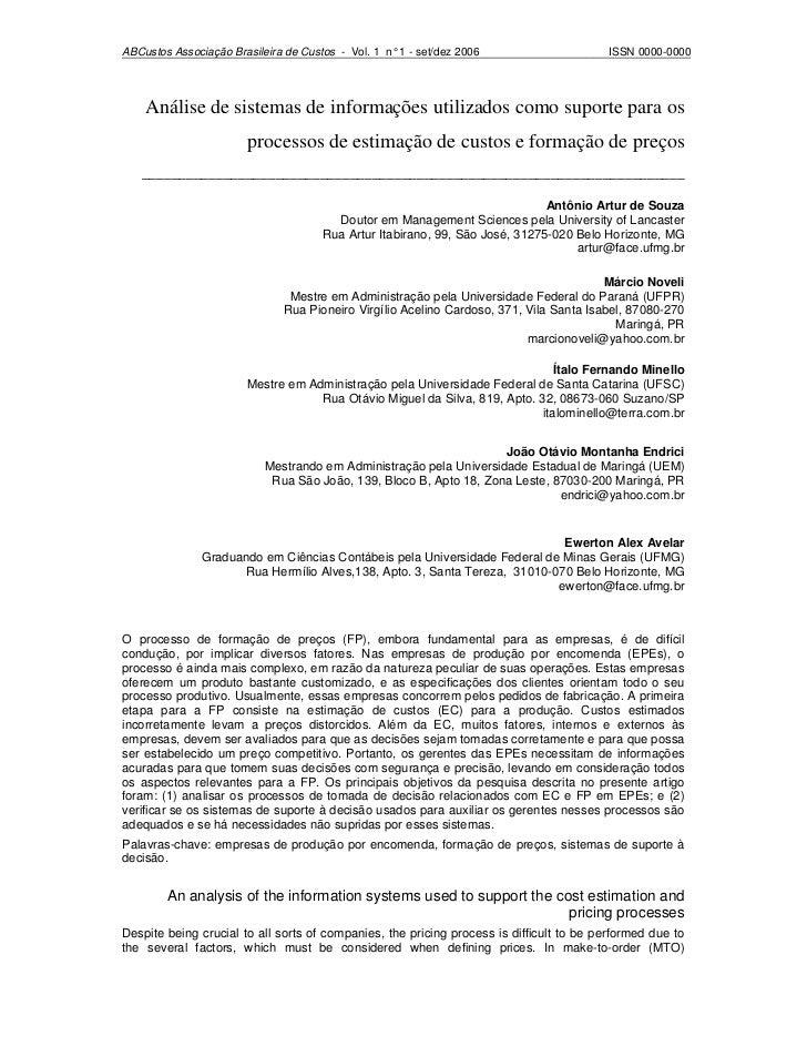 ABCustos Associação Brasileira de Custos - Vol. 1 n° 1 - set/dez 2006                    ISSN 0000-0000    Análise de sist...