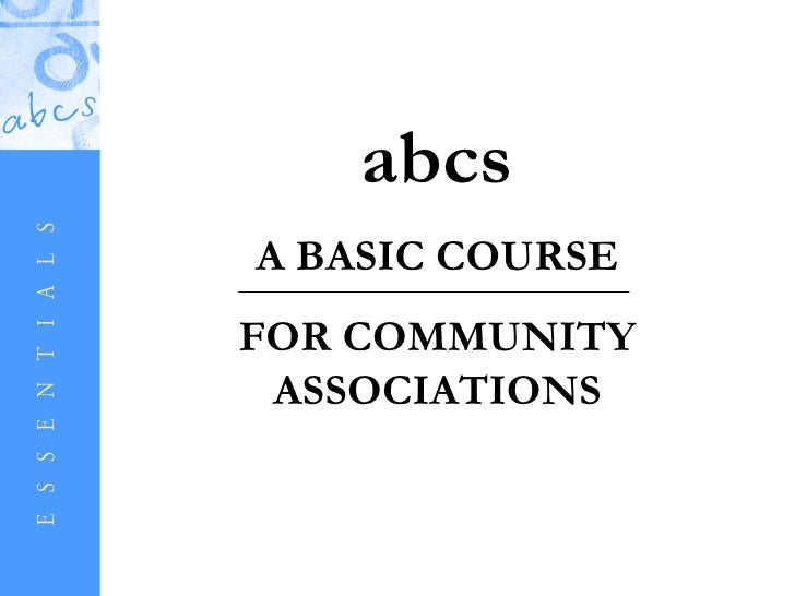 abcsA BASIC COURSEFOR COMMUNITY ASSOCIATIONS