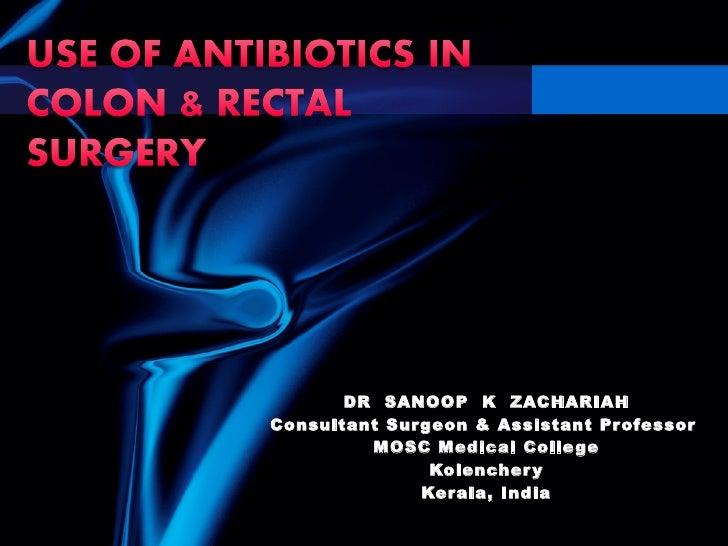DR  SANOOP  K  ZACHARIAH Consultant Surgeon & Assistant Professor  MOSC Medical College Kolenchery Kerala, India