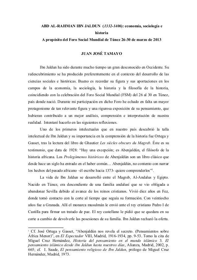 ABD AL-RAHMAN IBN JALDUN (1332-1406): economía, sociología ehistoriaA propósito del Foro Social Mundial de Túnez 26-30 de ...
