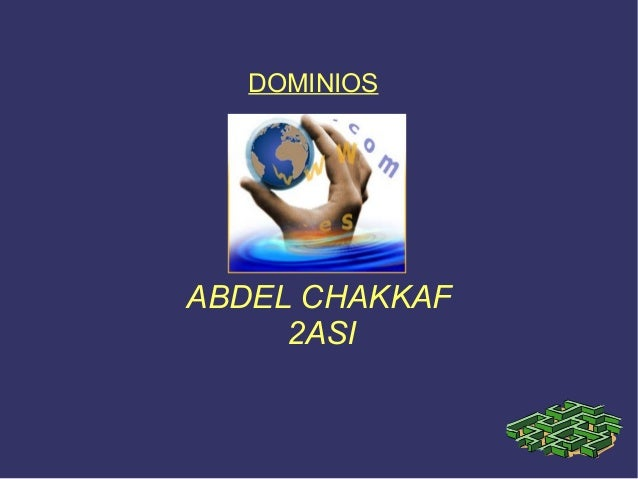 ABDEL CHAKKAF 2ASI DOMINIOS