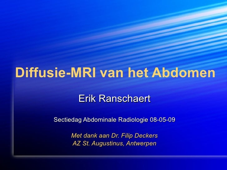 Diffusion MRI of the Abdomen - scbtmr.org