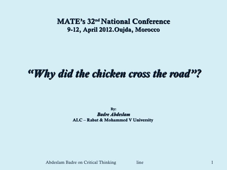 "MATE's 32nd National Conference              9-12, April 2012.Oujda, Morocco""Why did the chicken cross the road""?         ..."