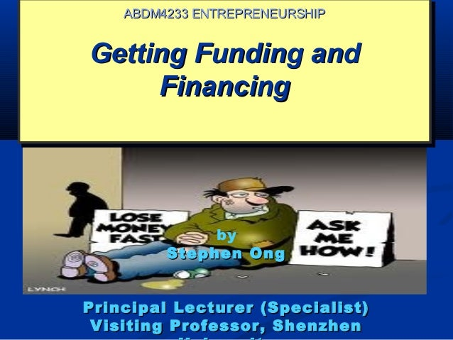 Getting Funding andGetting Funding and FinancingFinancing Getting Funding andGetting Funding and FinancingFinancing ABDM42...