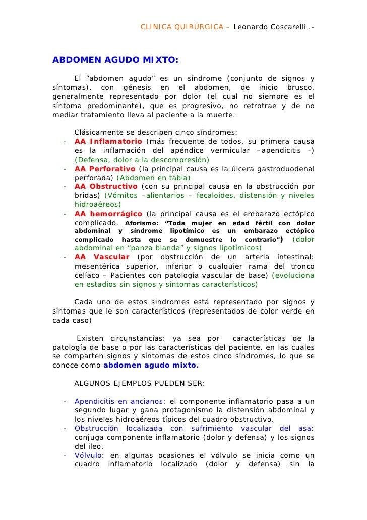 "CLINICA QUIRÚRGICA – Leonardo Coscarelli .-ABDOMEN AGUDO MIXTO:      El ""abdomen agudo"" es un síndrome (conjunto de signos..."