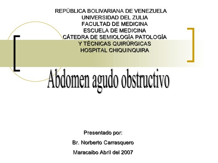 REPÚBLICA BOLIVARIANA DE VENEZUELA   UNIVERSIDAD DEL ZULIA   FACULTAD DE MEDICINA   ESCUELA DE MEDICINA   CÁTEDRA DE SEMIO...