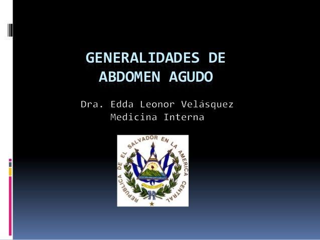 GENERALIDADES DE ABDOMEN AGUDO