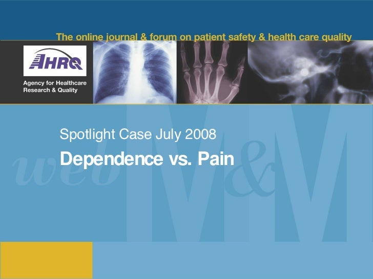 Abd Pain and Drug Dependence