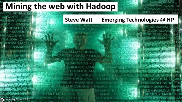 Mining the Web for Information using Hadoop