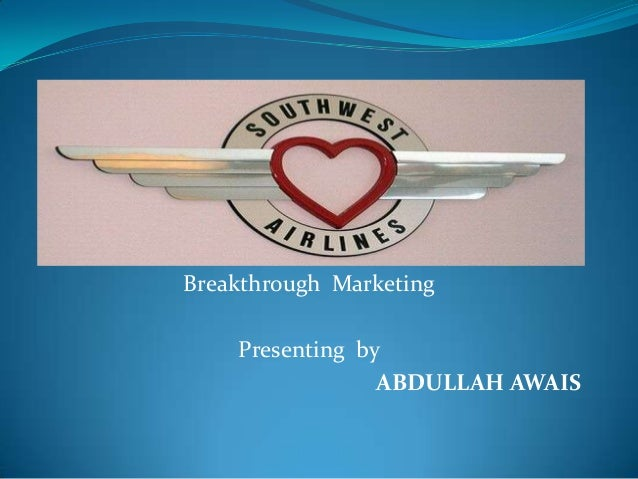 Breakthrough Marketing    Presenting by                 ABDULLAH AWAIS