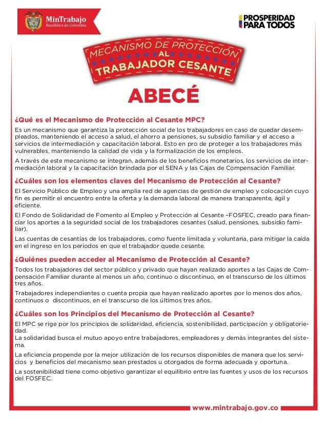 www.mintrabajo.gov.coABECÉLibertad y Orden¿Qué es el Mecanismo de Protección al Cesante MPC?Es un mecanismo que garantiza ...