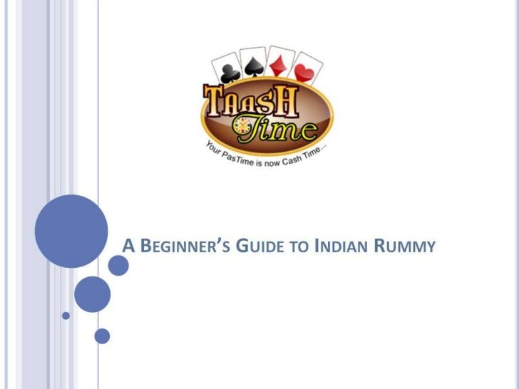 A beginner's guide to indian rummy slideshare