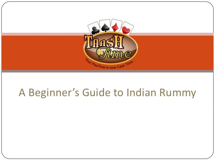 A beginner's guide to indian rummy taashtime