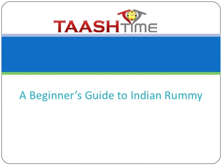 A beginner's guide to indian rummy by taashtime