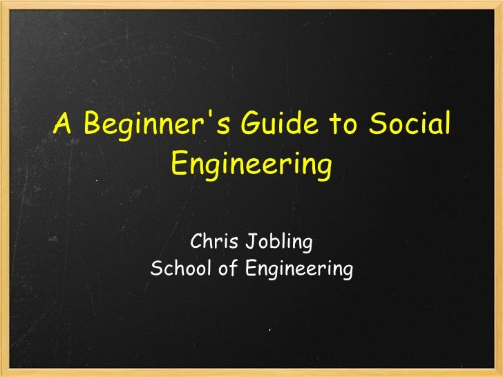 A Beginner's Guide to Social Engineering