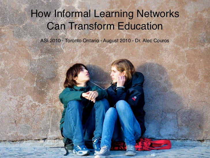 How Informal Learning Networks Can Transform Education