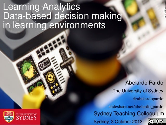 SeanDreilingerFlickr Learning Analytics Data-based decision making in learning environments Sydney Teaching Colloquium Syd...