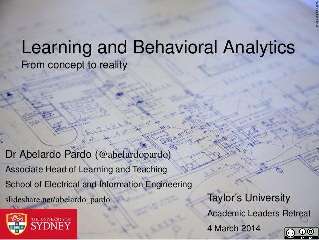 Will Scullin Flickr  Learning and Behavioral Analytics From concept to reality  Dr Abelardo Pardo (@abelardopardo) Associa...