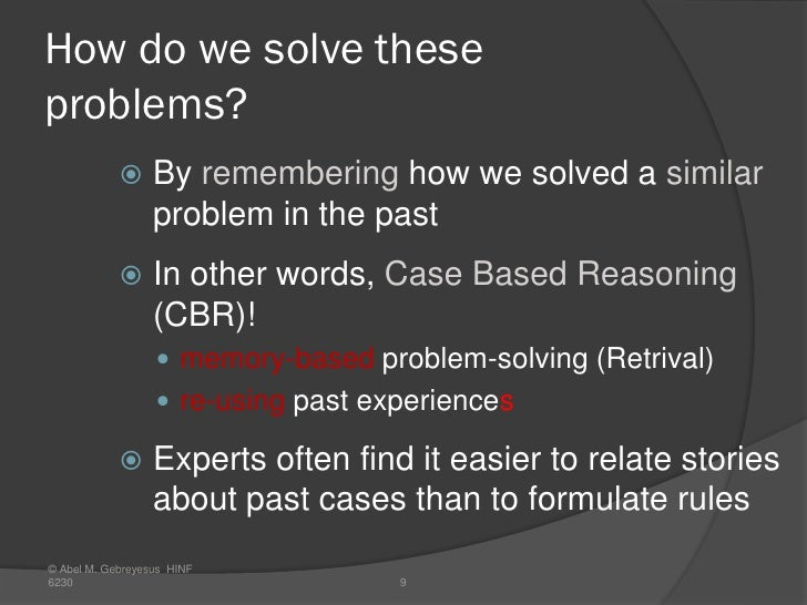 case based reasoning for classification problem Online match-making recommendation using case based reasoning and k knowledge on case-based reasoning and knn classification solving a problem based.
