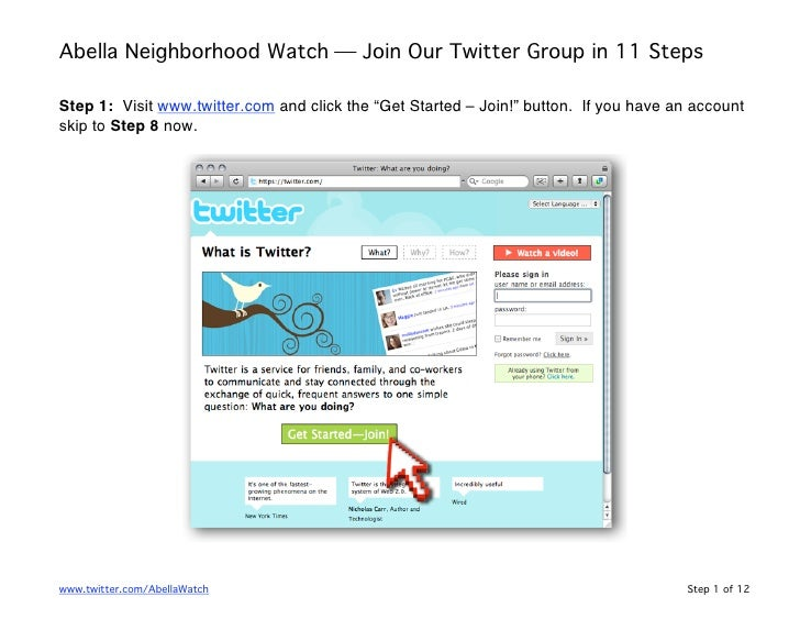 "Abella Neighborhood Watch  Join Our Twitter Group in 11 Steps  Step 1: Visit www.twitter.com and click the ""Get Started –..."