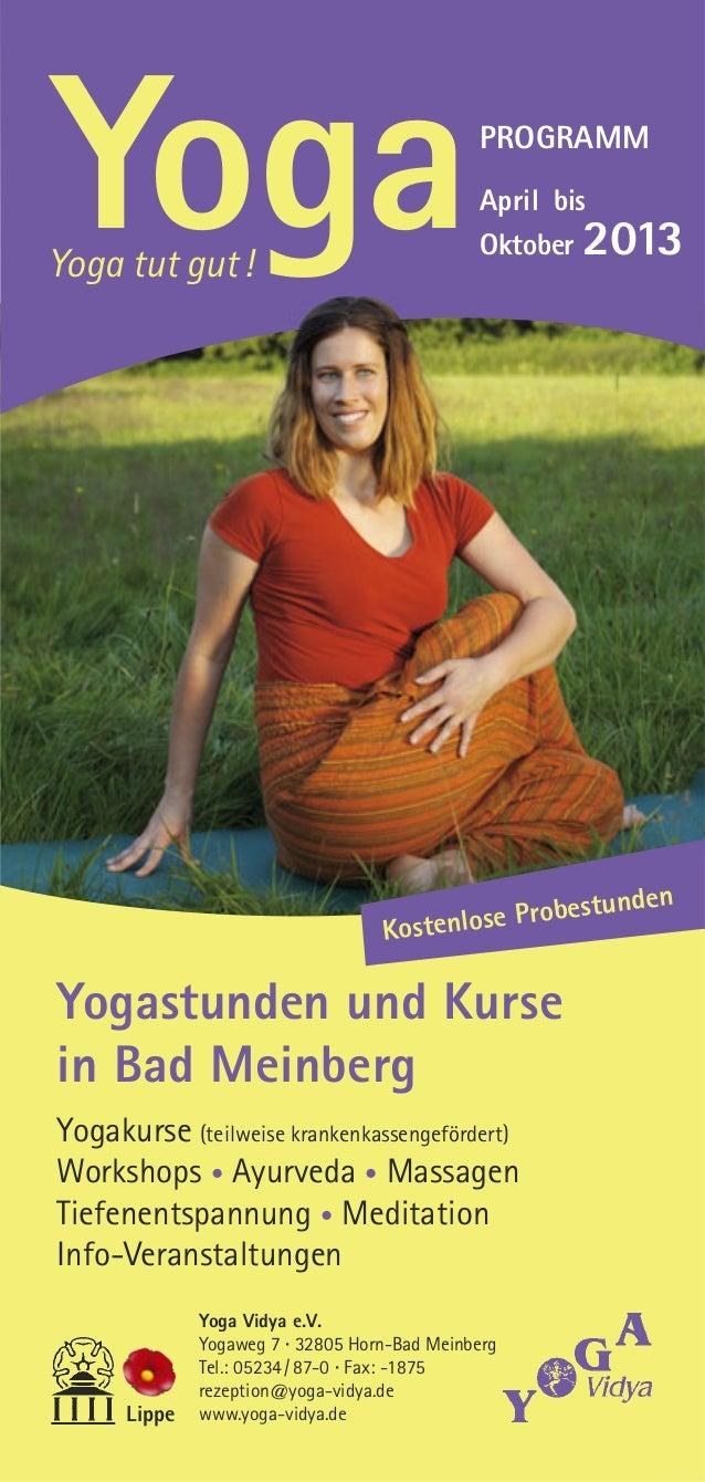 Yogastunden und Kursein Bad MeinbergYogakurse (teilweise krankenkassengefördert)Workshops • Ayurveda • MassagenTiefenentsp...