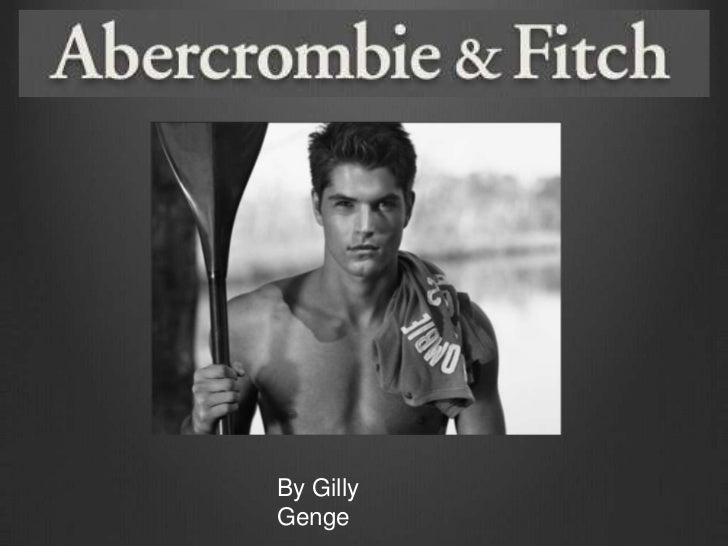 Abercrombie&fitch   gilly genge