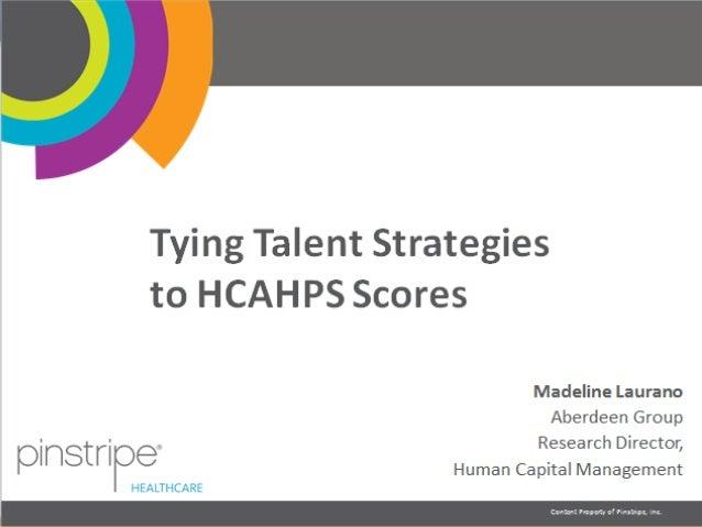 Tying HCAHPS to Talent