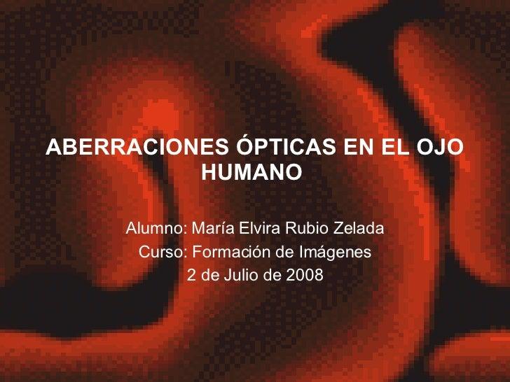 Aberraciones ópticas en el ojo humano