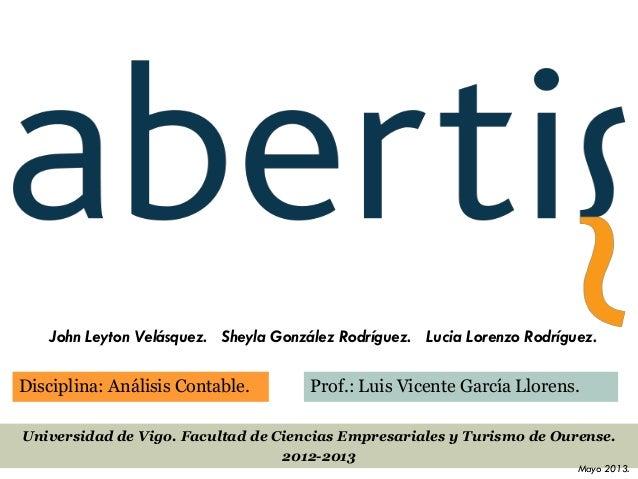 Disciplina: Análisis Contable. Prof.: Luis Vicente García Llorens.Universidad de Vigo. Facultad de Ciencias Empresariales ...