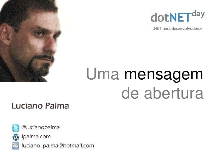 Abertura do Evento Dot Net Day