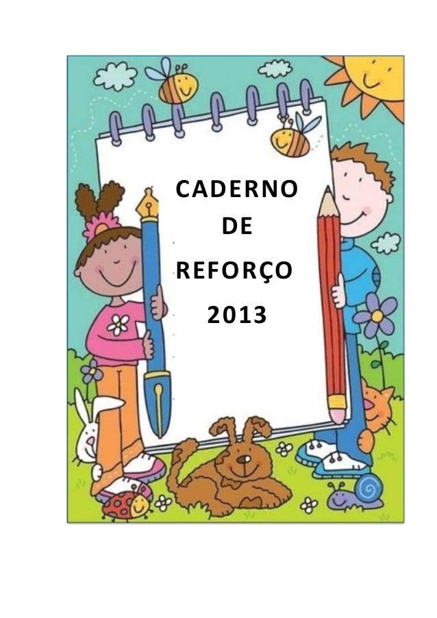 CADERNO   DEREFORÇO 2013