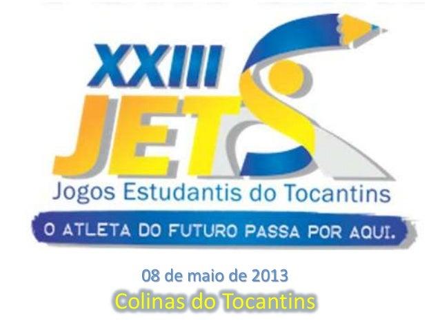 08 de maio de 2013Colinas do Tocantins