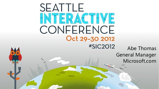 Abe Thomas - How to Optimize for a Multi-Device Experience Using the Responsive Web - SIC2012