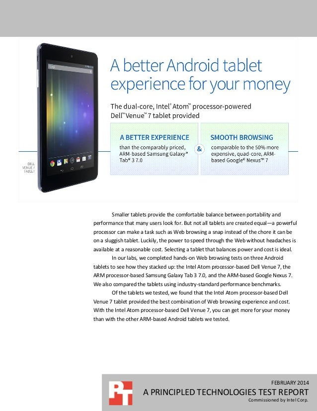 FEBRUARY 2014 A PRINCIPLED TECHNOLOGIES TEST REPORT Commissioned by Intel Corp. Smaller tablets provide the comfortable ba...