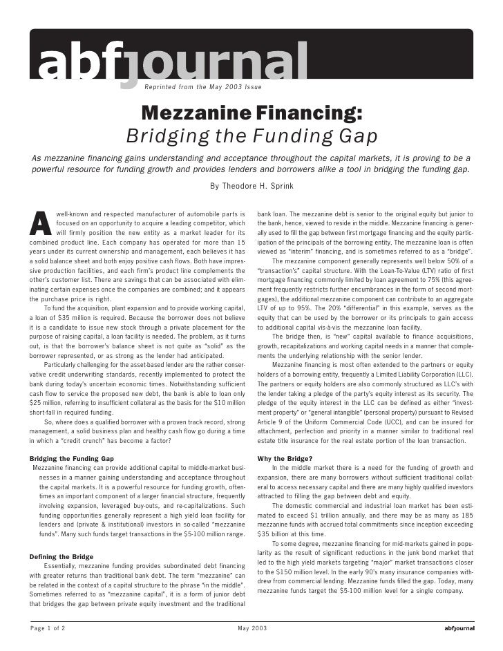 Reprinted from the May 2003 Issue                                         Mezzanine Financing:                            ...