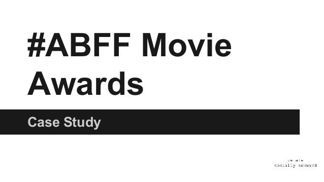 #ABFF Movie Awards Case Study