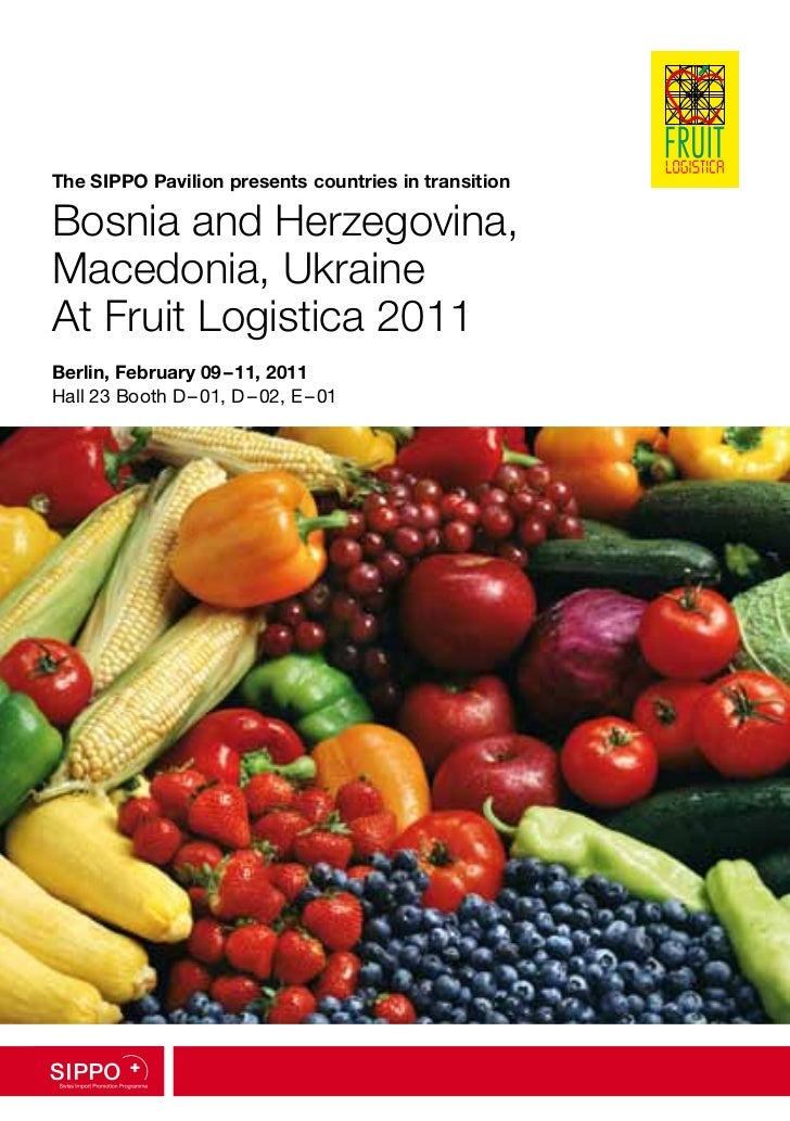 The SIPPO Pavilion presents countries in transition  Bosnia and Herzegovina, Macedonia, Ukraine At Fruit Logistica 2011 Be...