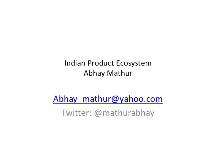 Abhay mathurproduct eco_system.34670407