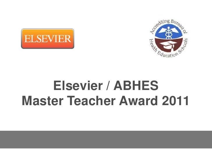 Elsevier / ABHESMaster Teacher Award 2011