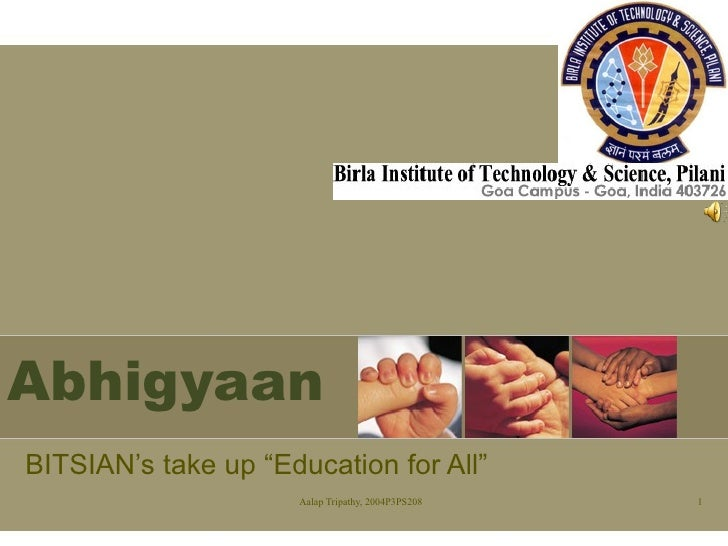 """Abhigyaan BITSIAN's take up """"Education for All"""""""