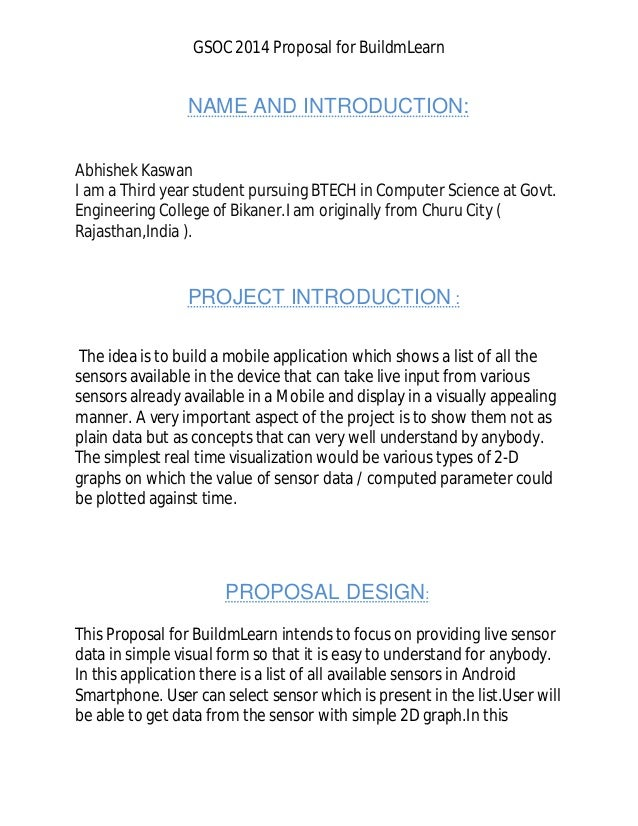 GSOC 2014 Proposal for BuildmLearn NAME AND INTRODUCTION: Abhishek Kaswan I am a Third year student pursuing BTECH in Comp...