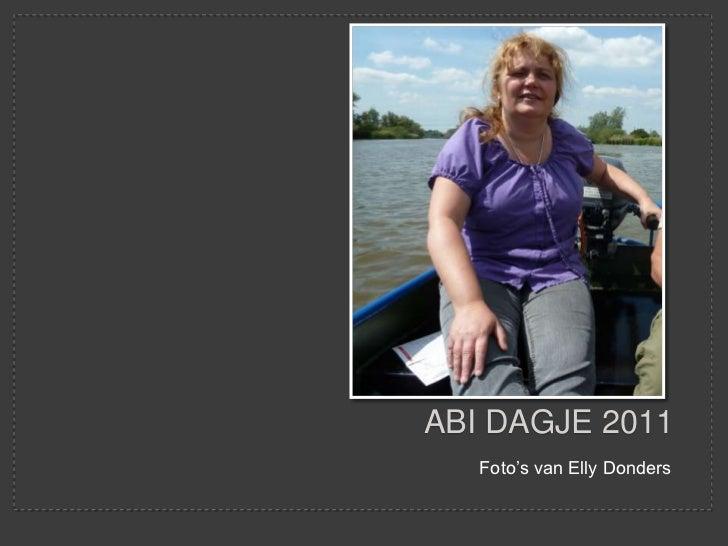 ABI dagje 2011<br />Foto's van Elly Donders<br />