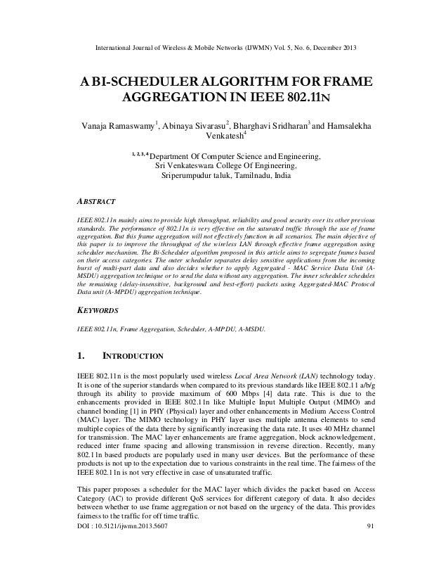 A bi scheduler algorithm for frame aggregation in ieee 802.11 n