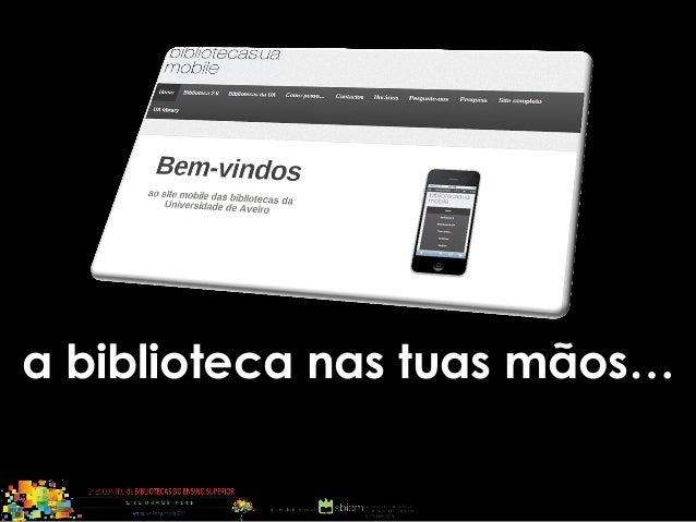 A biblioteca nas tuas mãos
