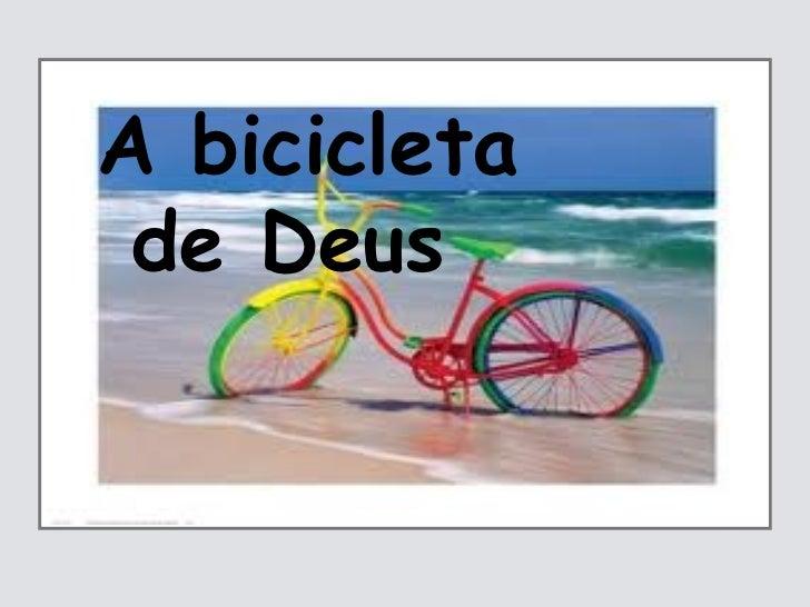 A bicicleta de Deus